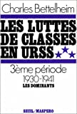 echange, troc Charles Bettelheim - Les luttes de classes en URSS