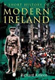 img - for A Short History of Modern Ireland book / textbook / text book