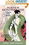 Murder in Montparnasse: A Phryne Fish...