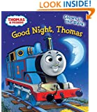 Good Night, Thomas (Thomas & Friends) (Glow-in-the-Dark Board Book)