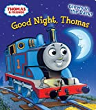 img - for Good Night, Thomas (Thomas & Friends) (Glow-in-the-Dark Board Book) book / textbook / text book