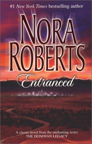Entranced (The Donovan Legacy), Nora Roberts