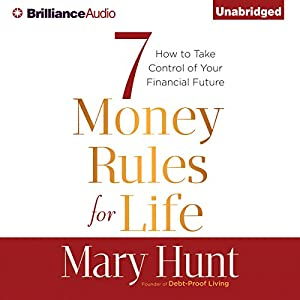 7 Money Rules for Life® Audiobook