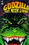 Godzilla: Past, Present and Future v.2 (Vol 2) (1852869305) by Adams, Arthur