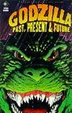Godzilla: Past, Present and Future v.2 (Vol 2) (1852869305) by Adams, Arthur