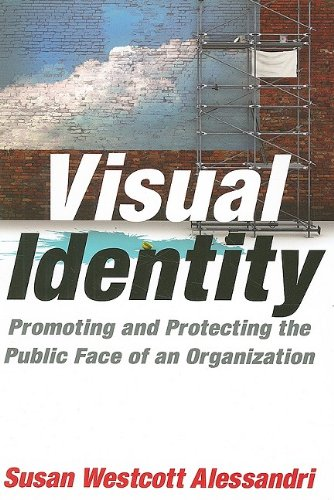 Visual Identity: Promoting and Protecting the Public Face...