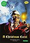 A Christmas Carol: The Graphic Novel:...