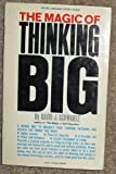 The Magic of Thinking Big (Cornerstone Library books) (0346122929) by Schwartz, David Joseph
