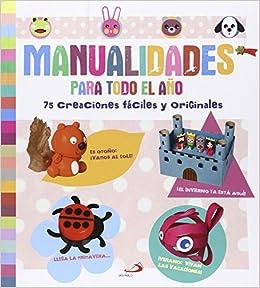 MANUALIDADES PARA TODO EL A¥O S.PABLO: 9788428545464: Amazon.com
