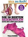 Die 50 besten Sexschulen - Guter Sex...