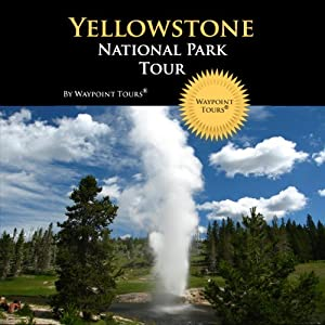 Yellowstone National Park Tour Walking Tour