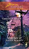 Murder at Eagle Summit (The Classical Trio Series, Book 2) (Steeple Hill Love Inspired Suspense #145)