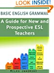 Basic English Grammar: A Guide for Ne...