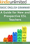 Basic English Grammar: A Guide for Ne...
