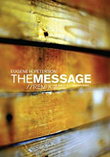 The Message//REMIX, The Bible in Contemporary Language