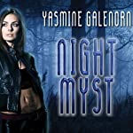Night Myst  (       UNABRIDGED) by Yasmine Galenorn Narrated by Cassandra Campbell