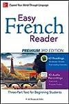 Easy French Reader Premium, Third Edi...