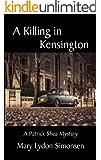 A Killing in Kensington (A Patrick Shea Mystery Book 2)