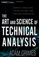 The Art and Science of Technical Analysis ebook download