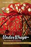 img - for Under Wraps - Leader Guide: The Gift We Never Expected book / textbook / text book