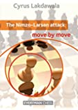 Nimzo-Larsen Attack: Move by Move