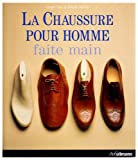echange, troc Làszlo Vass, Magda Molnàr - Chaussure pour Homme Faite Main (la)