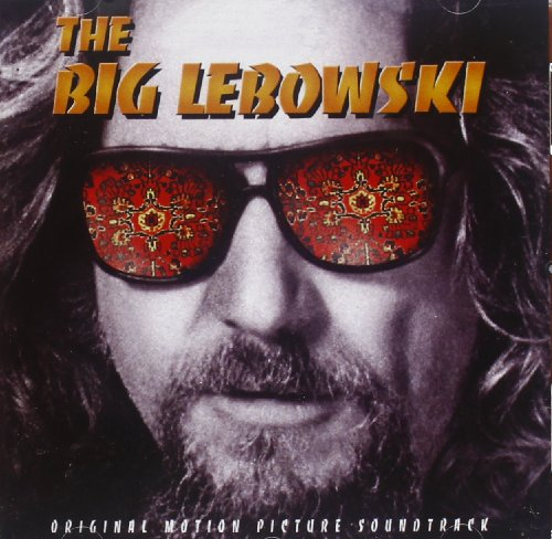 The Big Lebowski: Original Motion Picture Soundtrack by Meredith Monk, Bob Dylan, Captain Beefheart, Elvis Costello and Yma Sumac