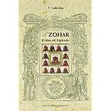 El zohar. Libro del esplendor (Coleccion Cabala y Judaismo) (Spanish Edition)