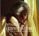 Esprit du Tibet [nouvelle �dition]