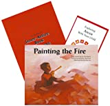 Painting the Fire: Anger (Emotional Literacy Series)