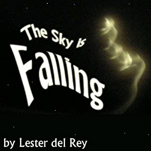 The Sky Is Falling Audiobook