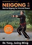 Neigong: Martial Arts Qigong for Inte...