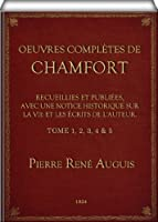 Oeuvres Compl�tes de Chamfort (complete - Vol. 1, 2, 3, 4, & 5 to 5)