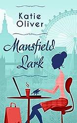 Mansfield Lark (Dating Mr Darcy - Book 3)
