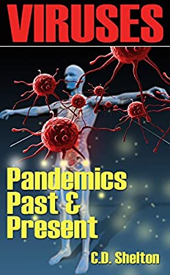 Viruses: Pandemics Past & Present from Choice PH