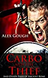 img - for Carbo and the Thief: and Other Tales of Ancient Rome book / textbook / text book