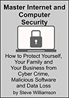 Master Internet and Computer Security Front Cover