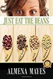 img - for Just Eat The Beans book / textbook / text book