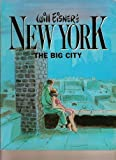 Will Eisner's New York: The Big City (0878160205) by Eisner, Will
