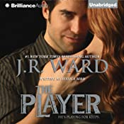 The Player | [J. R. Ward]