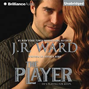 The Player | [J.R. Ward]