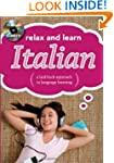 Relax and Learn Italian (Audio CD and...