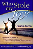 img - for Who Stole My Joy? book / textbook / text book