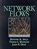 img - for Network Flows: Theory, Algorithms, and Applications by Ravindra K. Ahuja (1993-02-18) book / textbook / text book