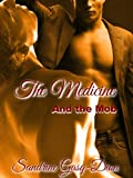The Medicine and the Mob (The Santorno Stories)