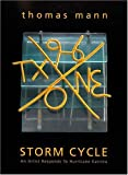 img - for By Stefano Catalani Thomas Mann: Storm Cycle--An Artist Responds to Hurricane Katrina (First Edition) [Paperback] book / textbook / text book