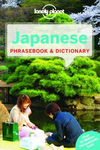 Lonely Planet Japanese Phrasebook & Dictionary (Lonely Planet Phrasebook and Dictionary) Lonely Planet