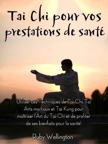 Couverture du livre Tai Chi pour vos prestations de santé