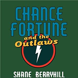 Chance Fortune and the Outlaws Audiobook