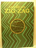 The American Zig-Zag: Volume One